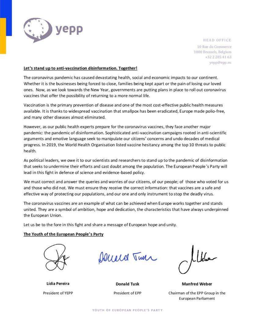 Deklaracija »Skupaj nastopimo proti dezinformacijam o cepljenju!« pod katero so se podpisali predsednica YEPP-a Lidia PEREIRA, predsednik EPP Donald TUSK in predsednik skupine EPP v Evropskem parlamentu Manfred Weber je del kampanje #VaccinesWork (cepiva delujejo).