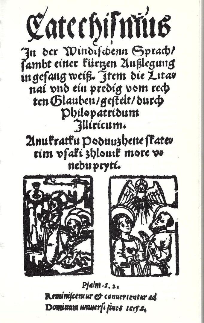 Trubarjevega Katekizma, prve slovenske natisnjene knjige.