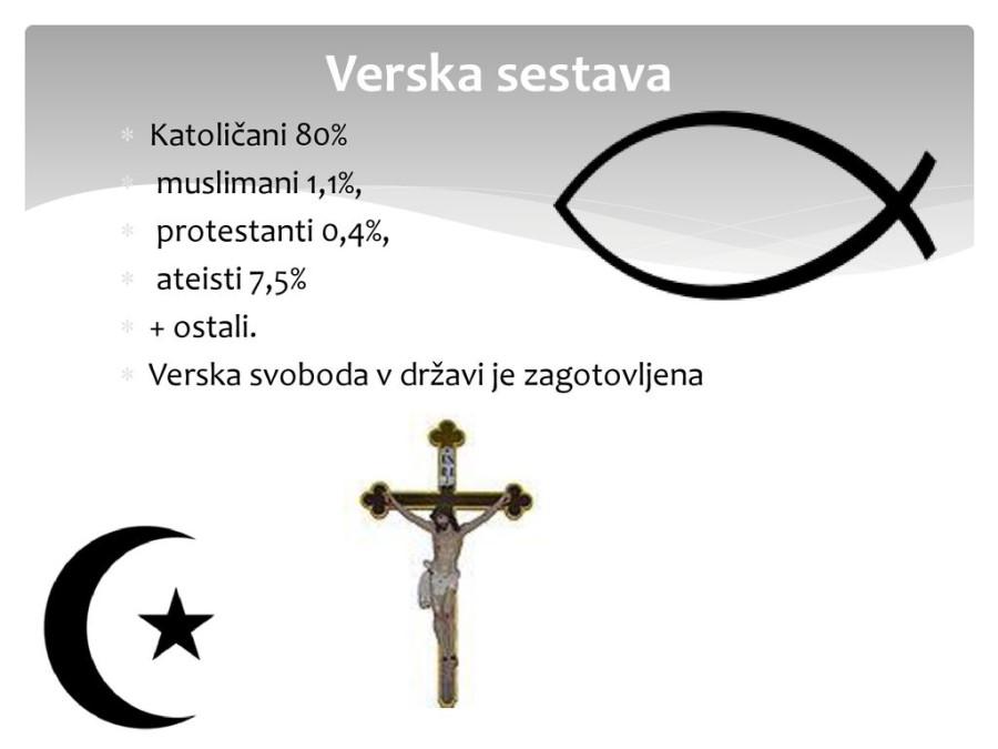 Po ustavi so namreč država in verske skupnosti ločene, status verskih skupnosti je enakopraven in delujejo lahko poponoma svobodno (7. člen).